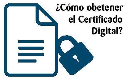 cómo obtener certificado digital